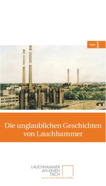 Titelseite des ersten Heftes von Lauchhammer an einen Tisch: »Die unglaublichen Geschichten von Lauchhammer«