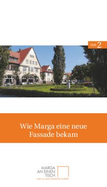 Titelseite des zweiten Heftes von Marga an einen Tisch: »Wie Marga eine neue Fassada bekam«