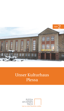 Titelseite des zweiten Heftes von Plessa an einen Tisch: »Unser Kulturhaus Plessa«