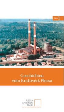 Titelseite des ersten Heftes von Plessa an einen Tisch: »Geschichten vom Kraftwerk Plessa«