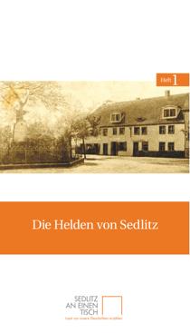 Titelseite des ersten Heftes von Sedlitz an einen Tisch: »Die Helden von Sedlitz«