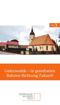 Titelseite des dritten Heftes von Geierswalde an einen Tisch: »Geierswalde – in geordneten Bahnen Richtung Zukunft«